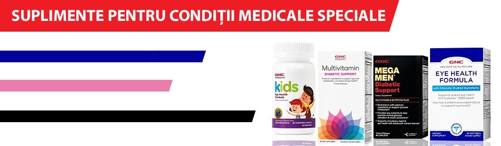 Suplimente pentru Conditii Medicale Speciale